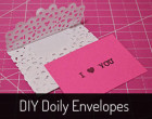 DIY Doily Envelopes