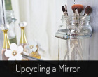 Upcycle a Mirror