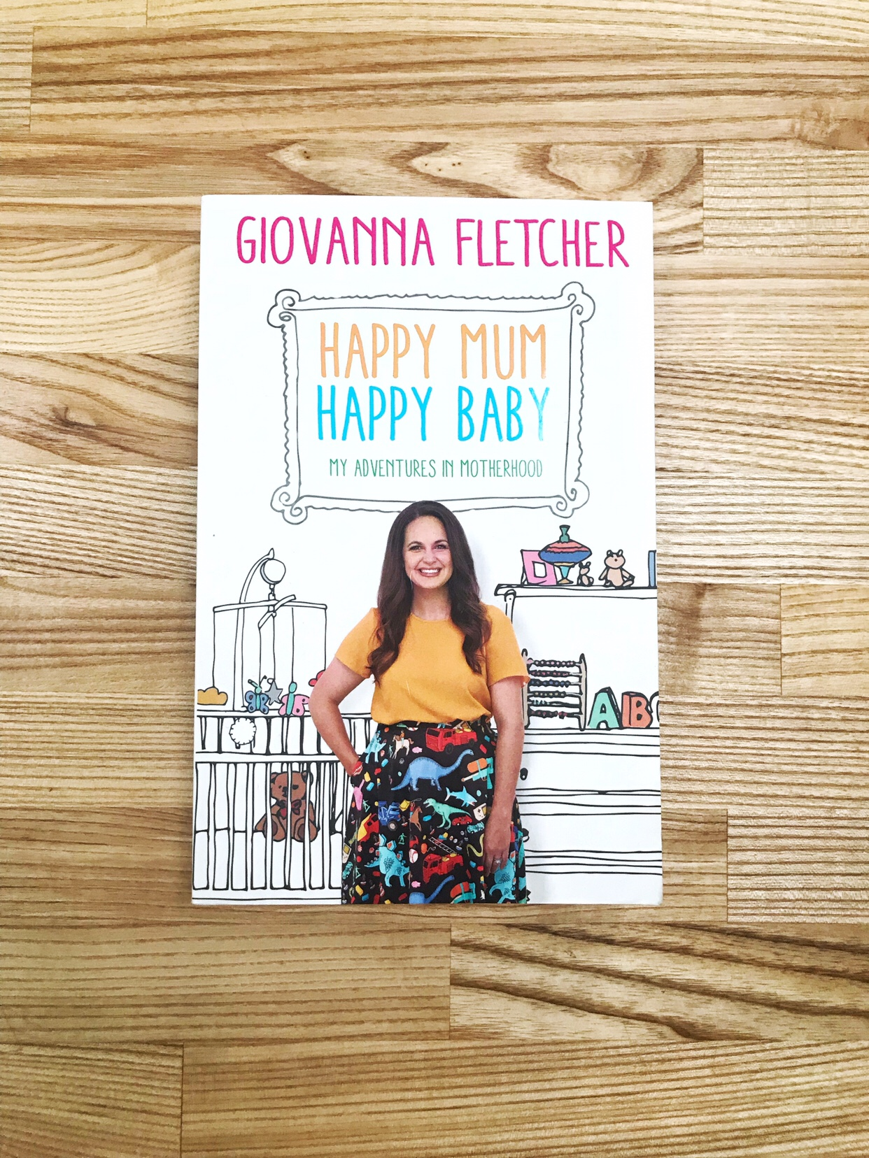 New Mum Reading List: Happy Mum, Happy Baby - Giovanna Fletcher