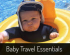 Baby Travel Essentials
