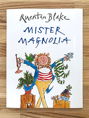 Children's Books to Read Out Loud - Mister Magnolia
