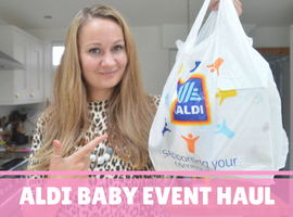 Aldi Baby Event Haul