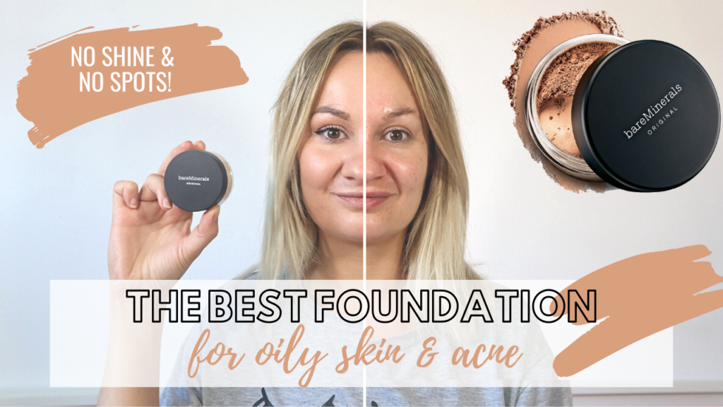 The best foundation for acne & oily skin